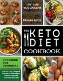 The Keto Diet Cookbook for Beginners Book PDF