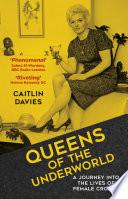 Queens of the Underworld
