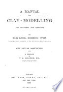 A Manual of Clay modelling for Teachers and Scholars