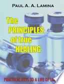 The Principles Of True Healing
