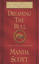 Dreaming the Bull