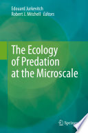 The Ecology of Predation at the Microscale Book