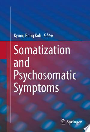 Download Somatization and Psychosomatic Symptoms Free Books - Dlebooks.net