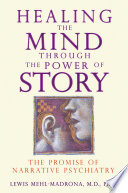 Free Healing the Mind through the Power of Story Read Online