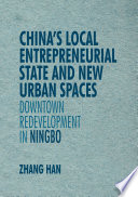 China S Local Entrepreneurial State And New Urban Spaces Book
