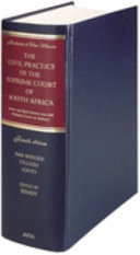 The Civil Practice of the Supreme Court of South Africa