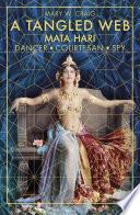 A Tangled Web  Mata Hari Book