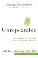 Unrepeatable: Cultivating the Unique Calling of Every Person Pdf/ePub eBook