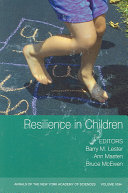 Resilience in Children  Volume 1094 Book