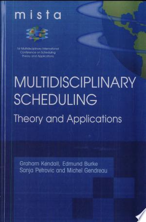 Download Multidisciplinary Scheduling: Theory and Applications online Books - godinez books
