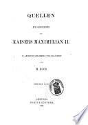 Quellen zur Geschichte des Kaisers Maximilian II