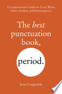 link to The best punctuation book, period. : a comprehensive guide for every writer, editor, student, and businessperson in the TCC library catalog