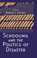 Schooling and the Politics of Disaster
