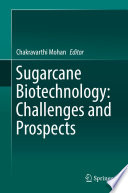 Sugarcane Biotechnology Challenges And Prospects Book PDF