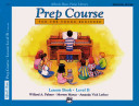 Alfred's Basic Piano Prep Course Lesson Book, Bk B: Universal Edition
