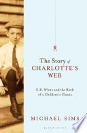 The Story of Charlotte s Web Book