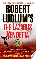 Robert Ludlum s The Lazarus Vendetta