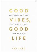 Pdf Good Vibes, Good Life