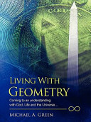 Living with Geometry