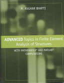 Advanced Topics in Finite Element Analysis of Structures