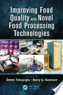 Improving Food Quality With Novel Food Processing Technologies Book PDF