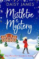 Mistletoe   Mystery