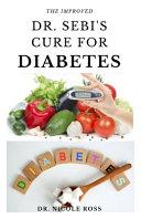 The Improved Dr. Sebi's Cure for Diabetes Pdf/ePub eBook
