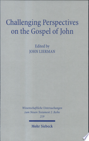 Free Download Challenging Perspectives on the Gospel of John PDF - Writers Club