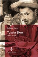Tuscia Slow in 80 Ricette
