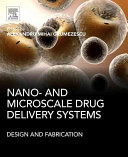 Nano  and Microscale Drug Delivery Systems