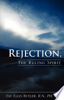 Rejection  the Ruling Spirit