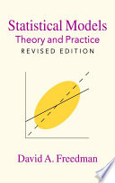 Statistical Models  : Theory and Practice