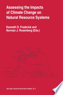 Assessing The Impacts Of Climate Change On Natural Resource Systems Book PDF