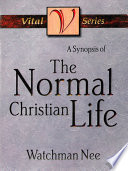 A Synopsis of the Normal Christian Life Book PDF