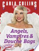 Angels  Vampires   Douche Bags