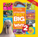 Little Kids First Big Book of Why 2 (National Geographic Kids)