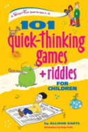 One Hundred and One Quick-thinking Games and Riddles for Children