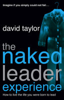 Pdf The Naked Leader Experience Telecharger