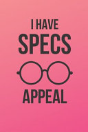 I Have Specs Appeal