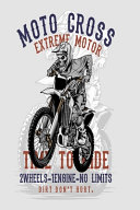 Moto Cross Extreme Motor Time to Ride Notebook