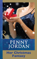 Her Christmas Fantasy (Mills & Boon Modern) (Penny Jordan Collection)