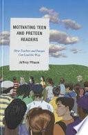Motivating Teen and Preteen Readers Book