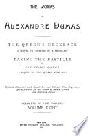 The Works of Alexandre Dumas  The queen s necklace  Taking the Bastille Book