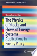 The Physics of Stocks and Flows of Energy Systems