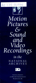 Motion Pictures   Sound and Video Recordings in the National Archives