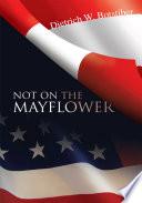Not on the Mayflower