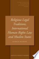 Religious Legal Traditions International Human Rights Law And Muslim States