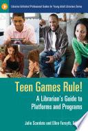 Teen Games Rule!