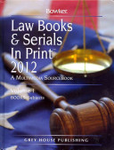 Law Books And Serials In Print 2012