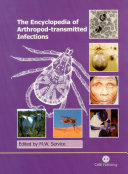 Encyclopedia of Arthropod transmitted Infections of Man and Domesticated Animals